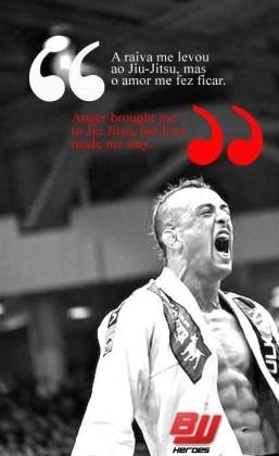 """Anger brought me to jiu-jitsu, love made me stay""-Abmar Barbosa"